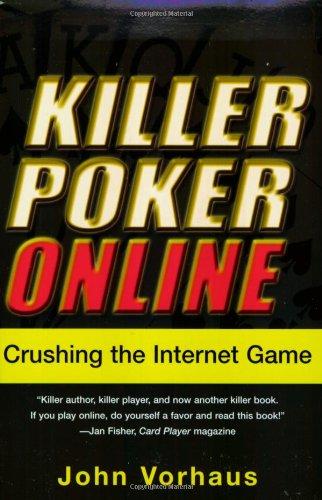 9780818406317: Killer Poker Online: Crushing the Internet Game
