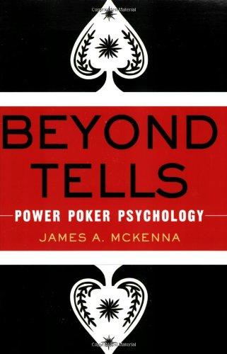 9780818406485: Beyond Tells: Power Poker Psychology