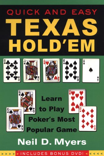 Quick and Easy Texas Hold'em:: Learn to Play Poker's Most Popular Game