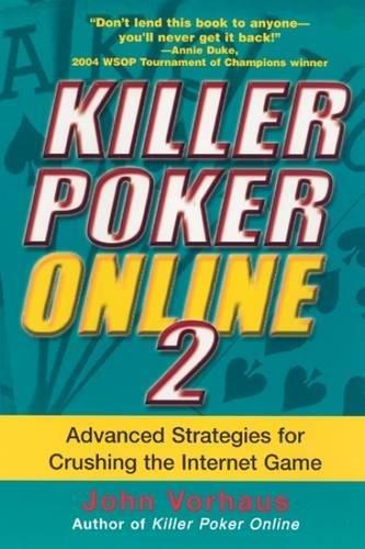 9780818406614: Killer Poker Online, Vol. 2: Advanced Strategies for Crushing the Internet Game