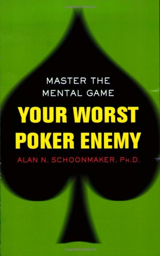 9780818407208: Your Worst Poker Enemy: Master the Mental Game
