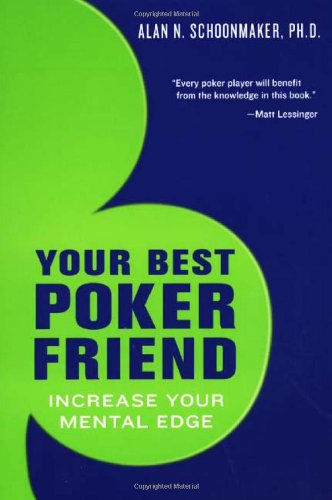9780818407215: Your Best Poker Friend: Increase Your Mental Edge