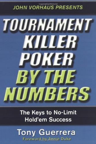 9780818407239: Tournament Killer Poker By The Numbers