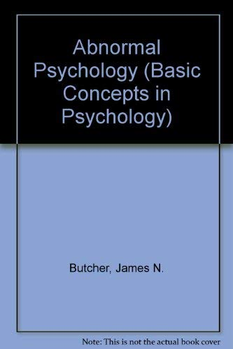 9780818500046: Abnormal Psychology (Basic Concepts in Psychology)