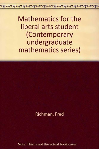 9780818500770: Mathematics for the liberal arts student (Contemporary undergraduate mathematics series)