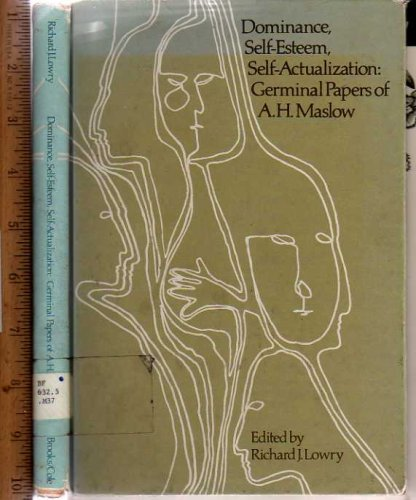 9780818500879: Dominance, Self Esteem, Self Actualization (The A. H. Maslow series)