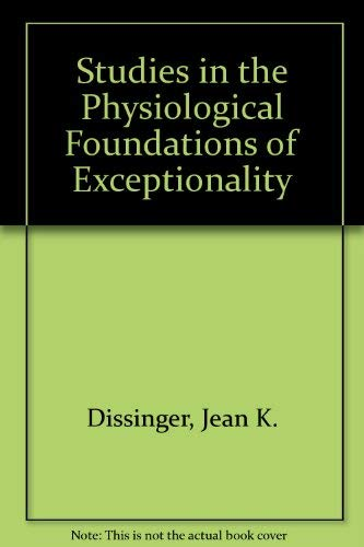 9780818501371: Studies in the Physiological Foundations of Exceptionality