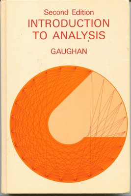Introduction to Analysis: Edward D. Gaughan