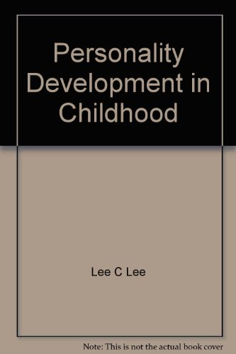 Personality Development in Childhood (Core Books in Psychology Series): Lee, Lee C.