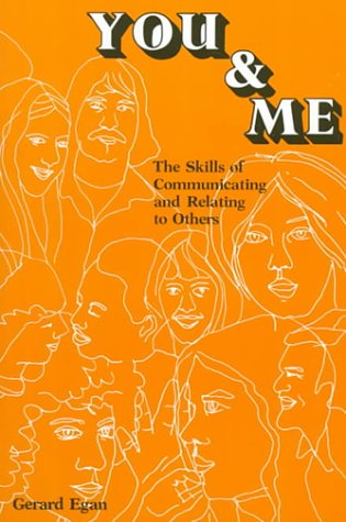9780818502385: You and Me: The Skills of Communicating and Relating to Others