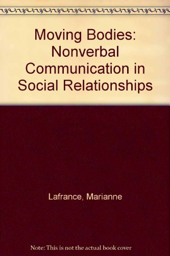 9780818502590: Moving Bodies: Nonverbal Communication in Social Relationships