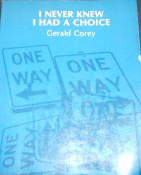9780818502637: I Never Knew I Had a Choice
