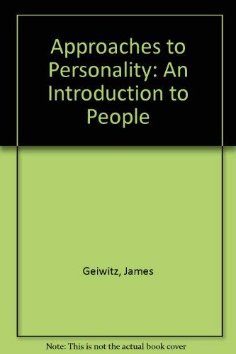 9780818502910: Approaches to Personality: An Introduction to People