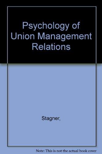 9780818503153: Psychology of Union Management Relations