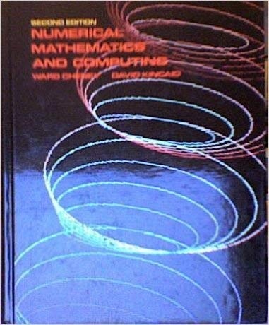 9780818503573: Numerical Mathematics and Computing (Contemporary undergraduate mathematics series)