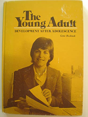 9780818503870: The young adult: Development after adolescence