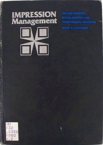 9780818503986: Impression Management: The Self-Concept, Social Identity, and Interpersonal Relations