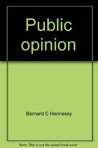 Public opinion: Bernard C Hennessy