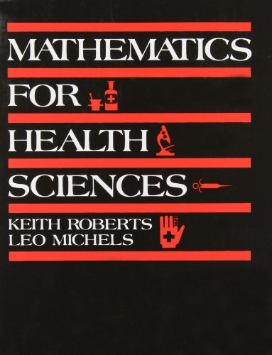 9780818504785: Mathematics for the Health Sciences