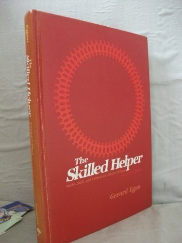 9780818504792: The Skilled Helper: A Systematic Approach to Effective Helping