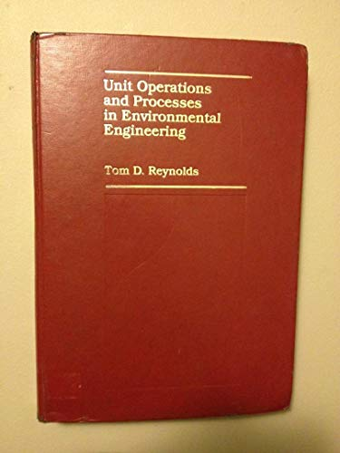 9780818504938: Unit Operations and Processes in Environmental Engineering