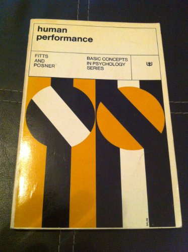 9780818589409: Human Performance (Basic Concepts in Psychology)
