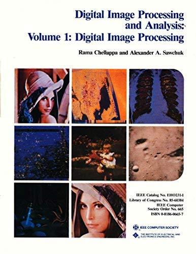 Digital Image Processing and Analysis, Volume 1: Digital Image Processing.: Chellappa, Rama; ...