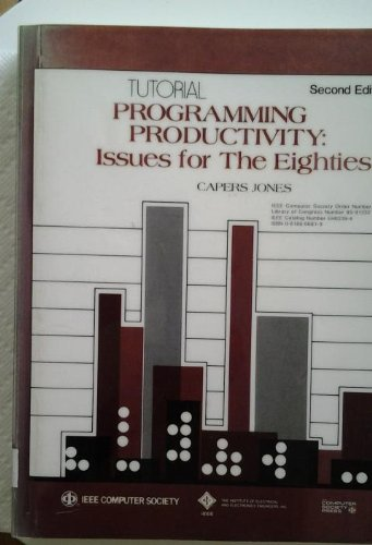 9780818606816: Tutorial Programming Productivity: Issues for the Eighties/Eh0239-4 (Tutorial Series)