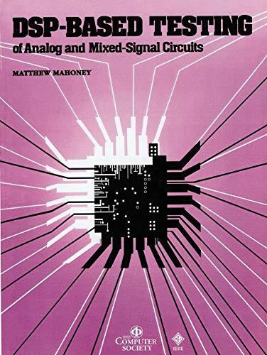 9780818607851: DSP-Based Testing of Analog and Mixed-Signal Circuits