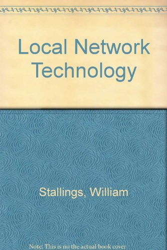 Tutorial Local Network Technology (9780818608254) by William Stallings
