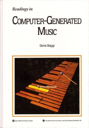 9780818627477: Readings in Computer-Generated Music (Ieee Computer Society Press Tutorial)