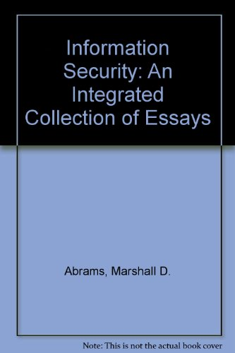 9780818636615: Information Security: An Integrated Collection of Essays
