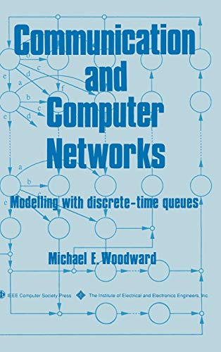 9780818651724: Communication and Computer Networks: Modelling with discrete-time queues
