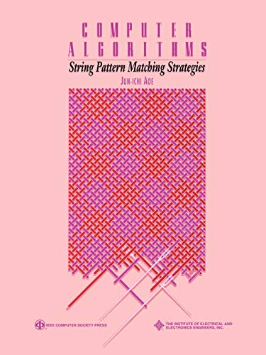 9780818654626: Computer Algorithms: String Pattern Matching Strategies