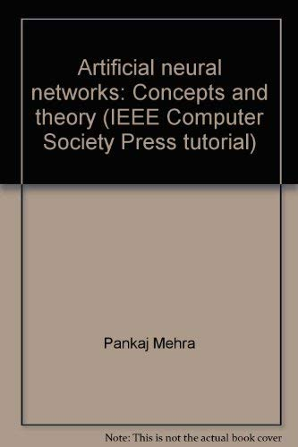 9780818659973: Artificial neural networks: Concepts and theory (IEEE Computer Society Press tutorial)