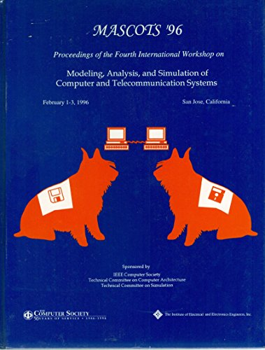 Mascots '96: Proceedings of the Fourth International: Institute of Electrical