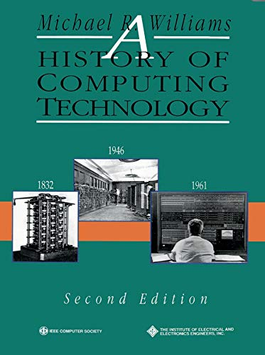 9780818677397: A History of Computing Technology, 2nd Edition