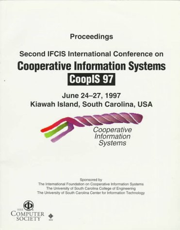 Proceedings of the Second IFCIS International Conference on Cooperative Information Systems (CoopIS...