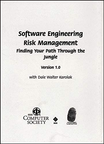 Software Engineering Risk Management (SERIM): LearnerFirst Software Package: Dale Walter Karolak