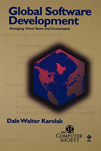 9780818687013: Global Software Development: Managing Virtual Teams and Environments (Practitioners)