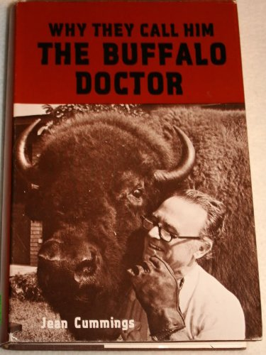 9780818700354: Why They Call Him the Buffalo Doctor