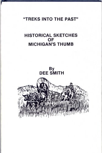 """Treks Into the Past"""" Historical Sketches of: Dee Smith"""