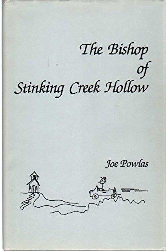The Bishop Of Stinking Creek Hollow: Powlas, Joe