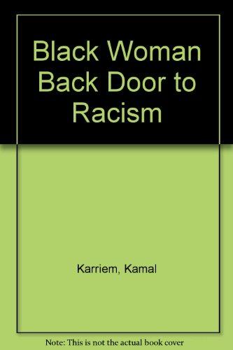 9780818701726: Black Woman Back Door to Racism