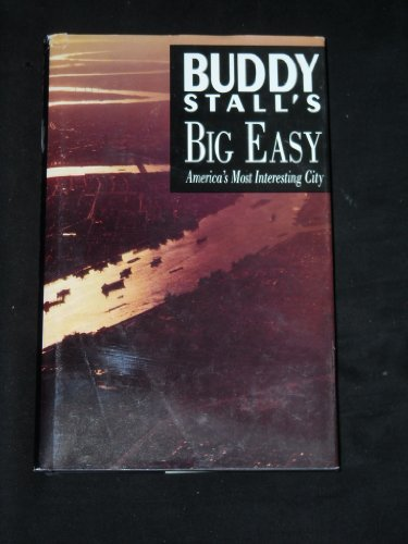 Buddy Stall's Big Easy: Stall, Gaspar