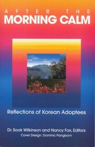 9780818702860: After the Morning Calm: Reflections of Korean Adoptees