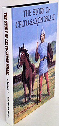 9780818702884: The Story of Celto-Saxon Israel [Hardcover] by