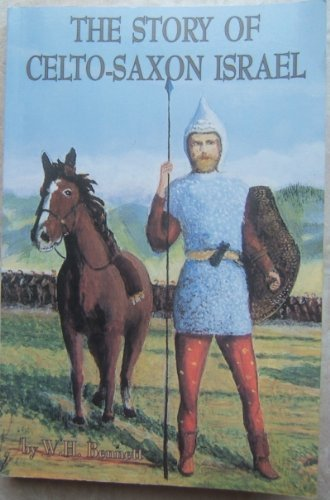 9780818702907: The Story of Celto-Saxon Israel.