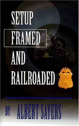9780818702976: Setup, Framed and Railroaded
