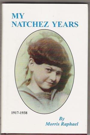 9780818703188: My Natchez Years